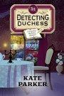 The Detecting Duchess