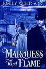 Marquess to the Flame