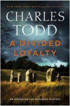 A Divided Loyalty - Inspector Ian Rutledge -